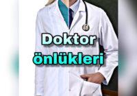 doktor onlukleri ozellikleri