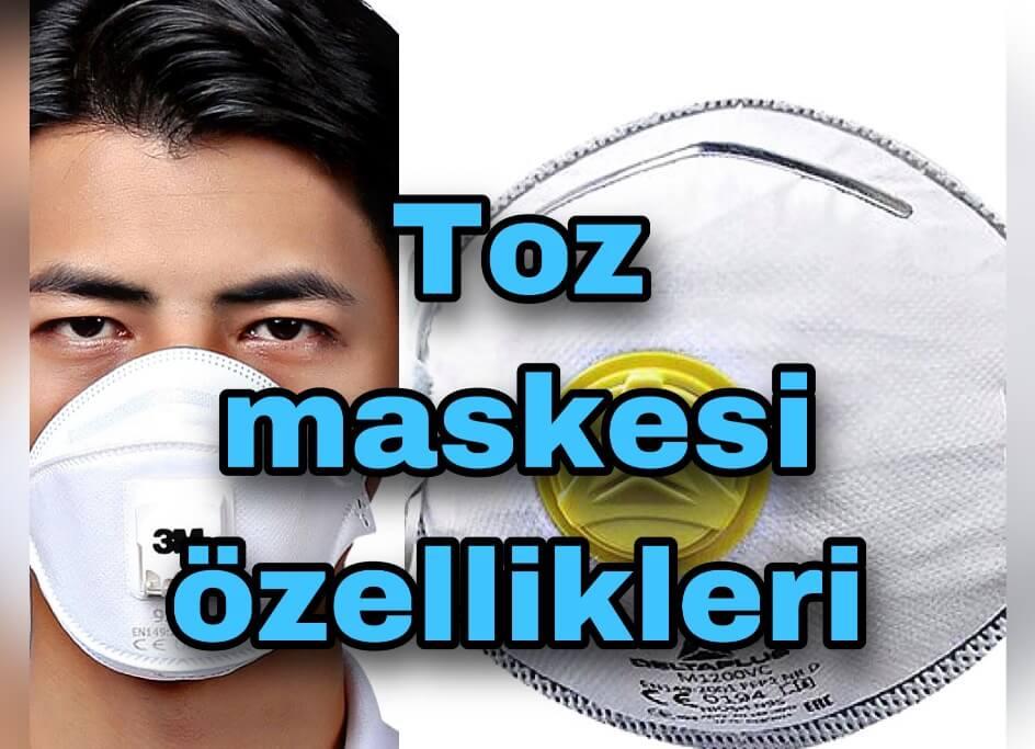 toz maskesi ozellikleri